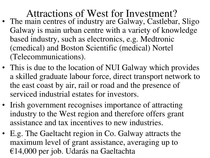 Attractions of West for Investment?