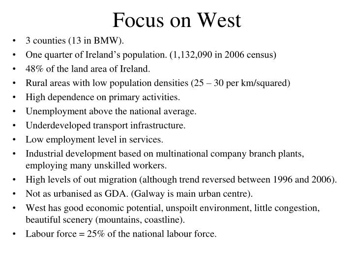 Focus on West