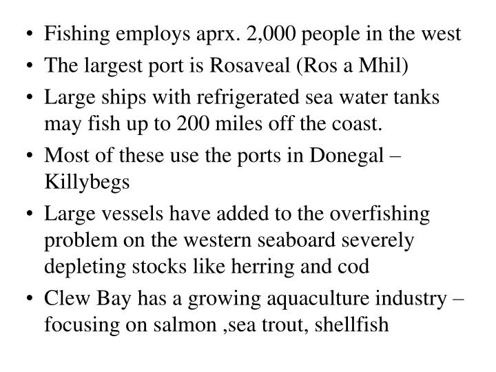 Fishing employs aprx. 2,000 people in the west