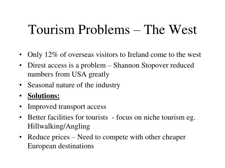 Tourism Problems – The West