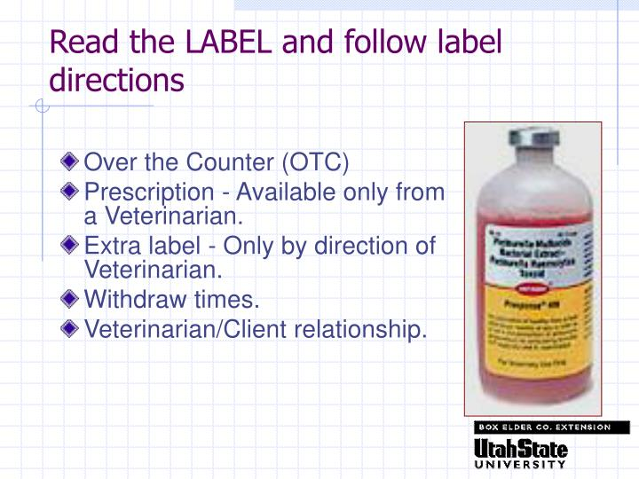 Read the LABEL and follow label directions