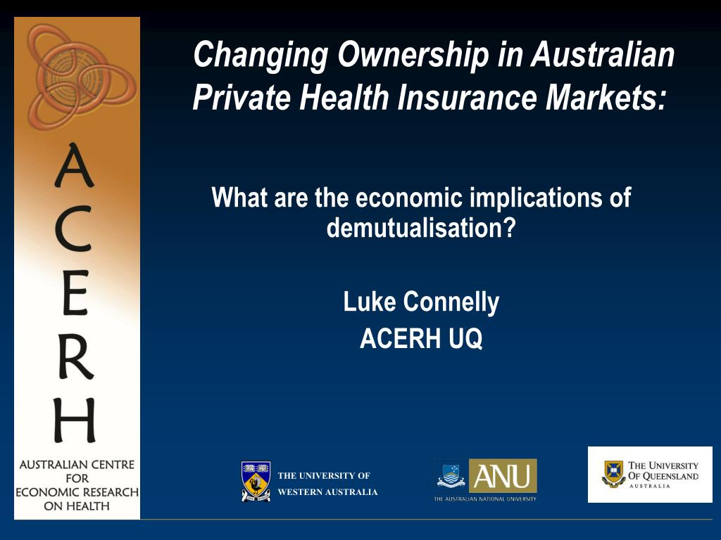 Changing Ownership in Australian Private Health Insurance Markets: