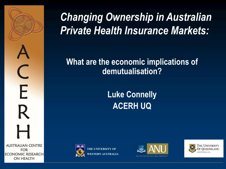 Changing ownership in australian private health insurance markets