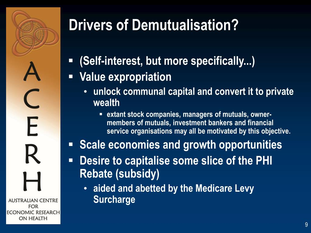 Drivers of Demutualisation?