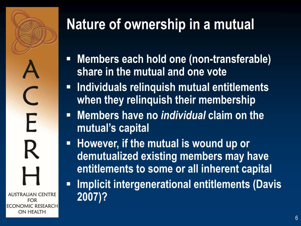 Nature of ownership in a mutual