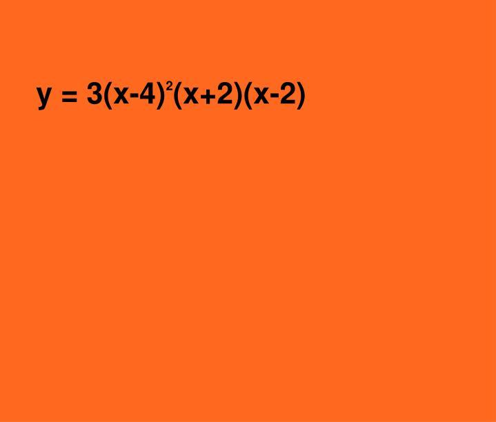 y = 3(x-4)