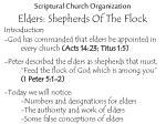 scriptural church organization elders shepherds of the flock2