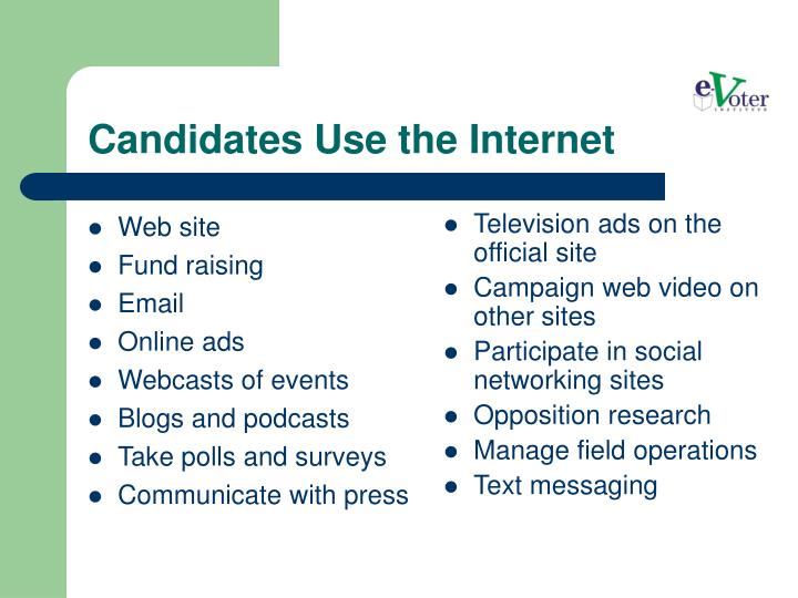 Candidates use the internet