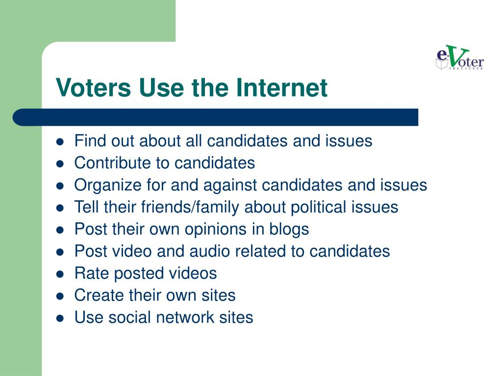 Voters Use the Internet