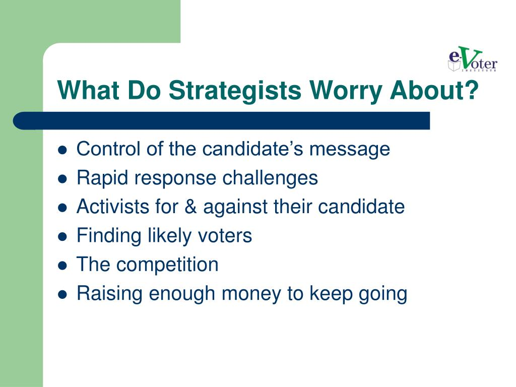 What Do Strategists Worry About?
