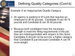 defining quality categories cont d14