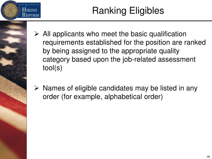 All applicants who meet the basic qualification requirements established for the position are ranked by being assigned to the appropriate quality category based upon the job-related assessment tool(s)