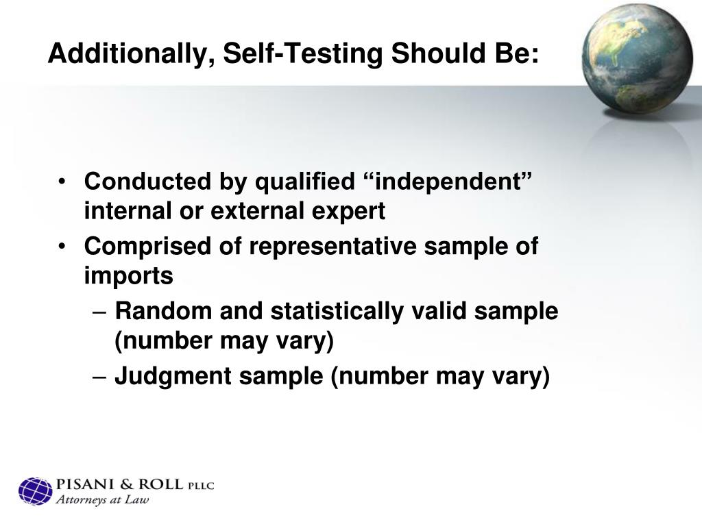 Additionally, Self-Testing Should Be: