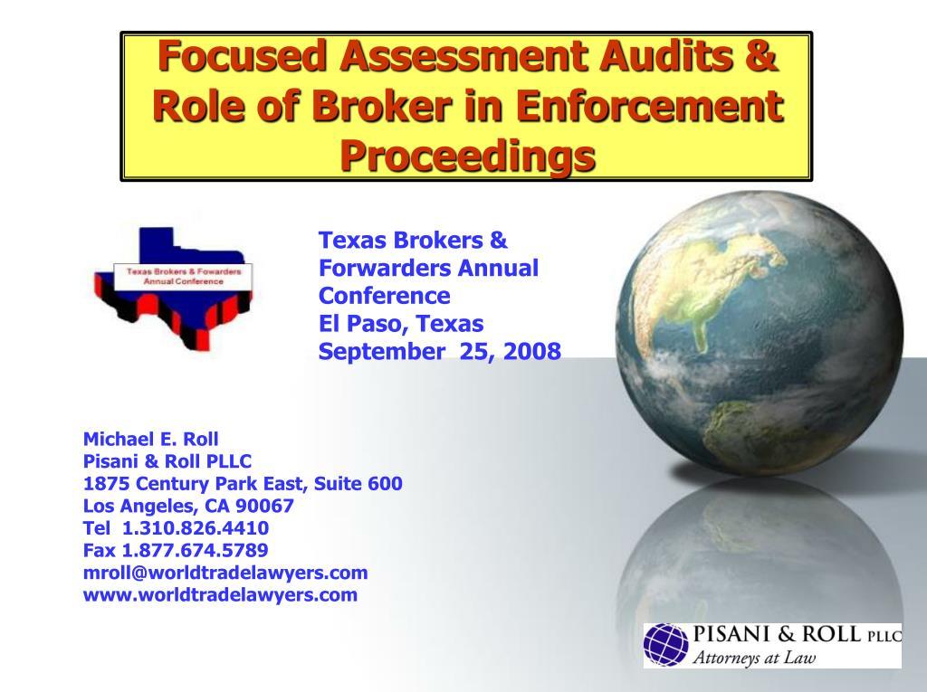 Focused Assessment Audits & Role of Broker in Enforcement Proceedings