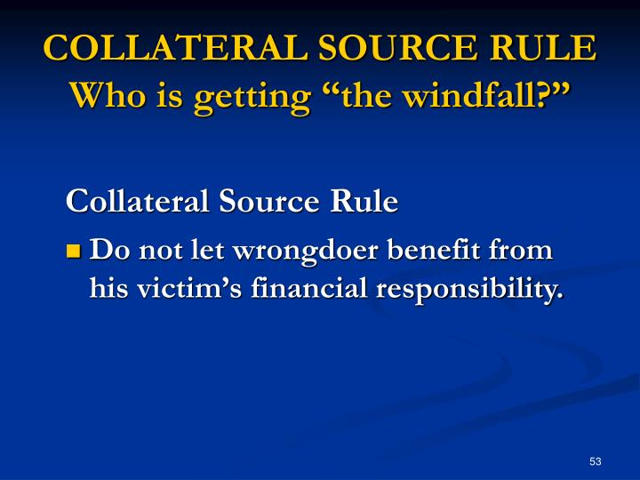COLLATERAL SOURCE RULE
