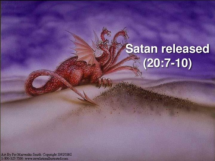 Satan released