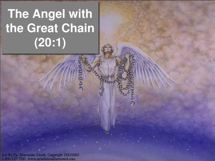 The Angel with the Great Chain