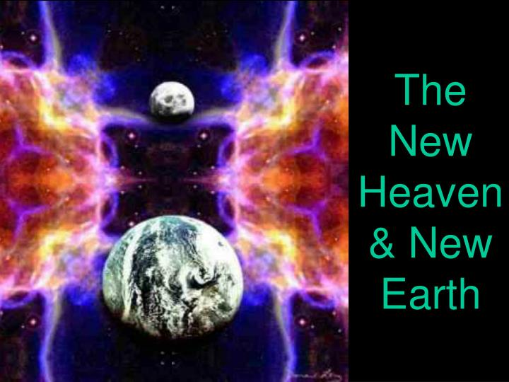 The New Heaven & New Earth