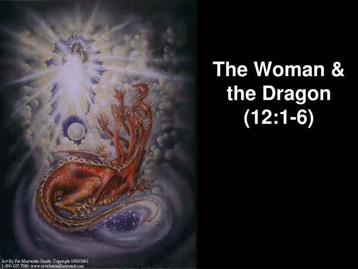 The Woman & the Dragon (12:1-6)