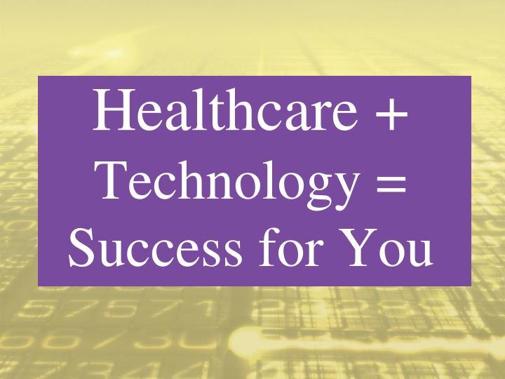 Healthcare +