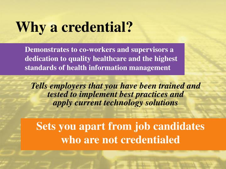 Why a credential?