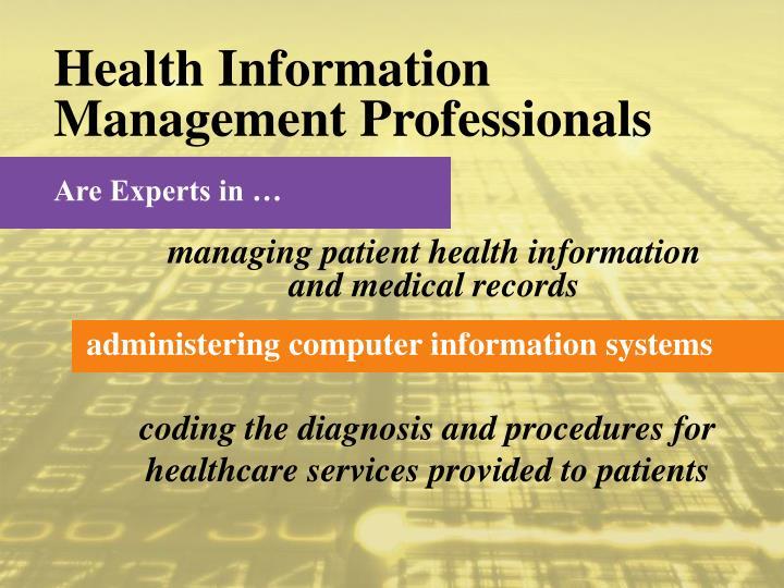 Health Information Management Professionals