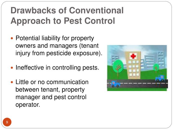 Drawbacks of Conventional Approach to Pest Control