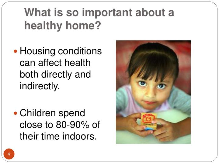 What is so important about a healthy home?