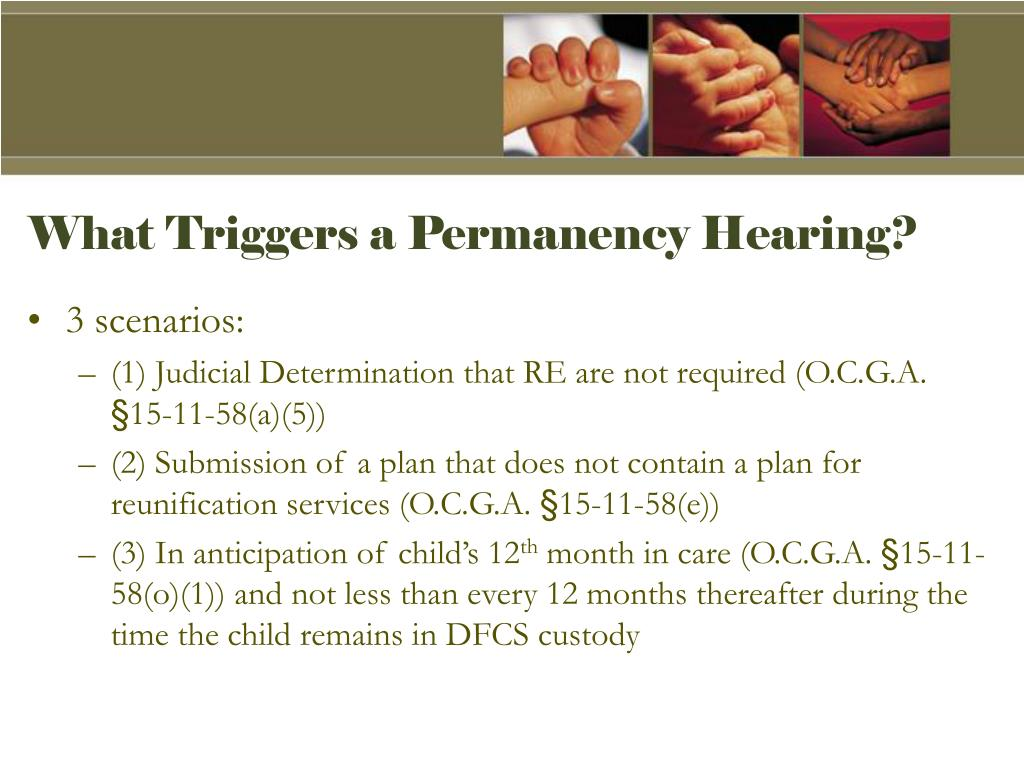 What Triggers a Permanency Hearing?