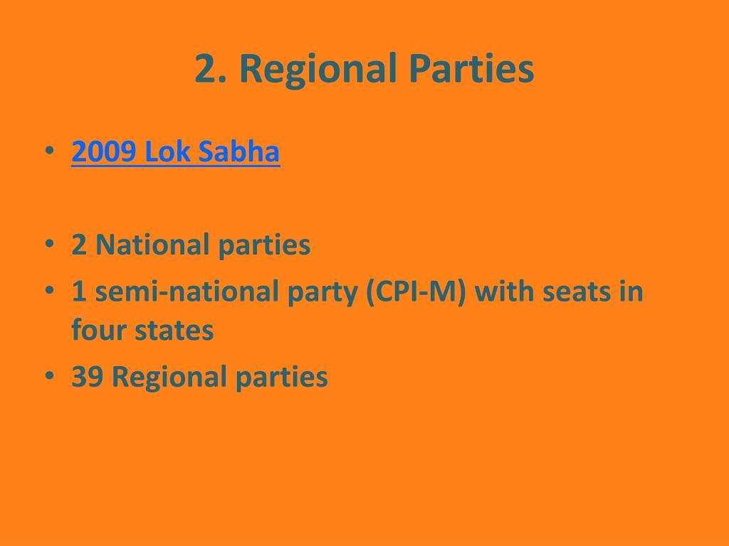 2. Regional Parties