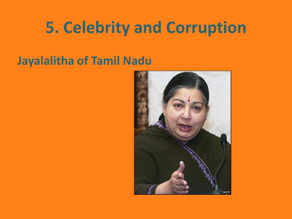 5. Celebrity and Corruption