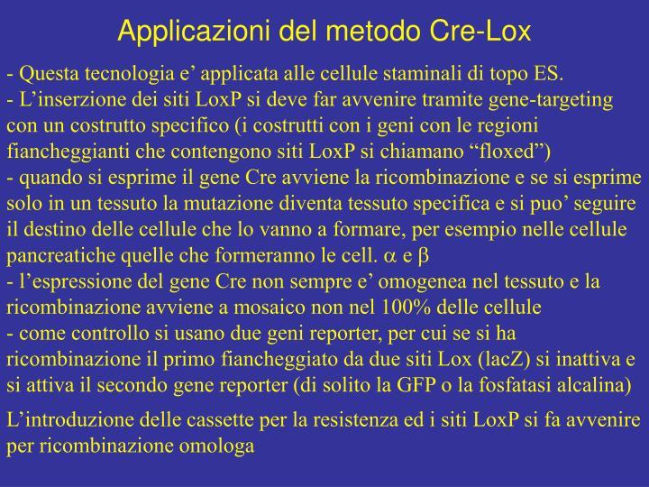 Applicazioni del metodo Cre-Lox