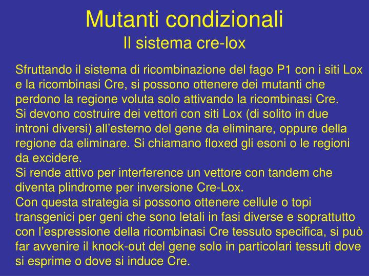 Mutanti condizionali