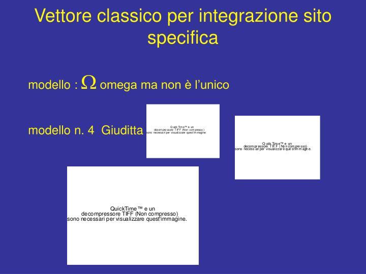 Vettore classico per integrazione sito specifica