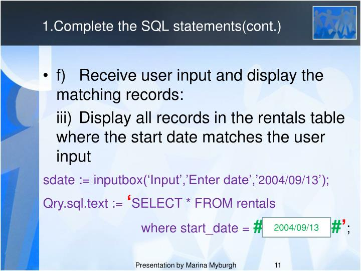 1.Complete the SQL statements(cont.)