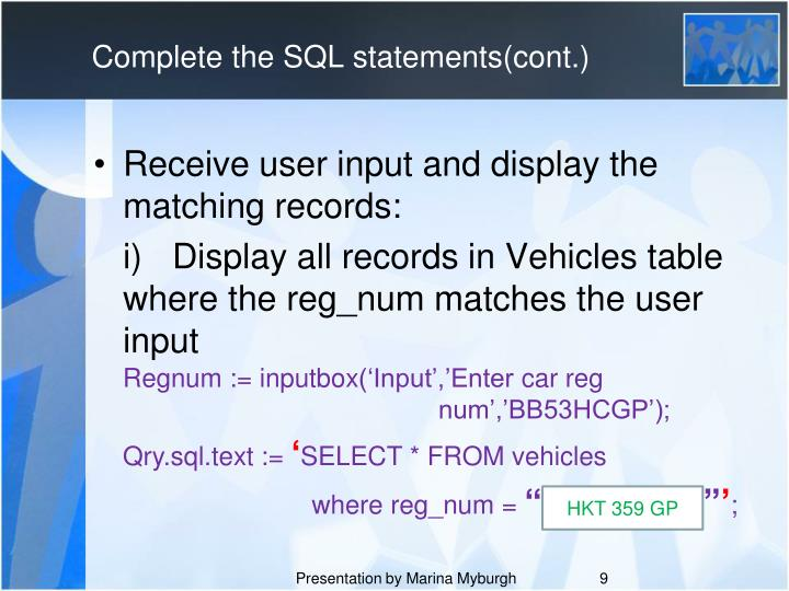 Complete the SQL statements(cont.)