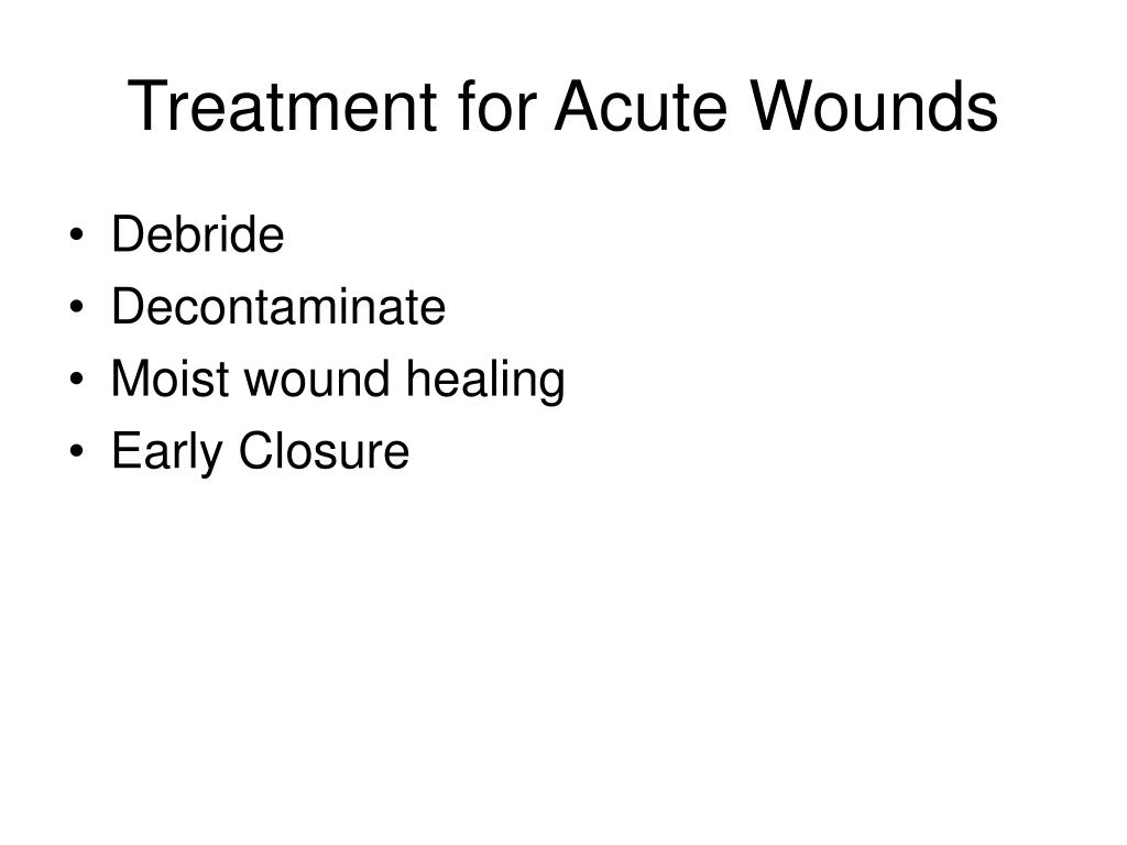 Treatment for Acute Wounds