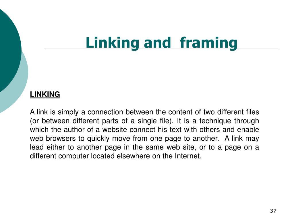 Linking and  framing