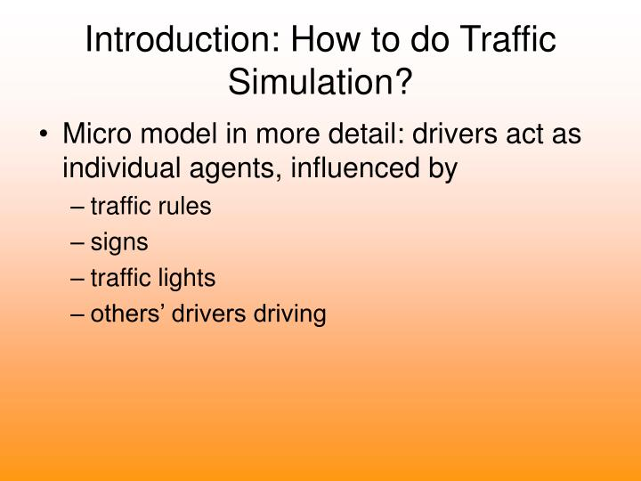 Introduction: How to do Traffic Simulation?