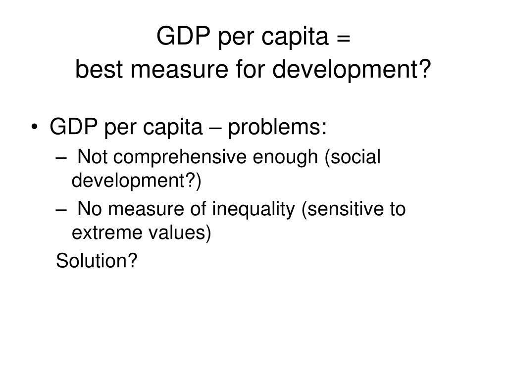GDP per capita =