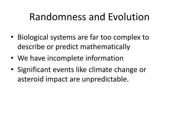 Randomness and Evolution