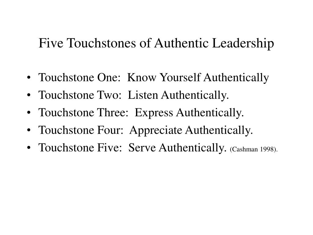 Five Touchstones of Authentic Leadership