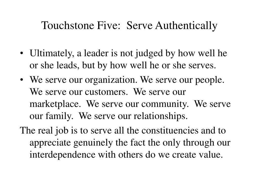 Touchstone Five:  Serve Authentically