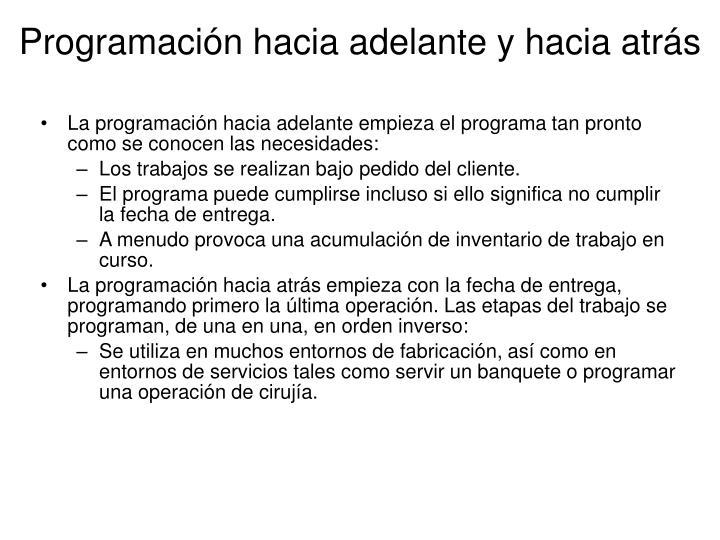 Programación hacia adelante y hacia atrás