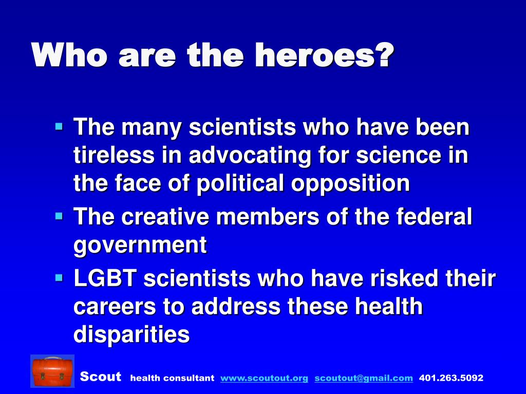 Who are the heroes?