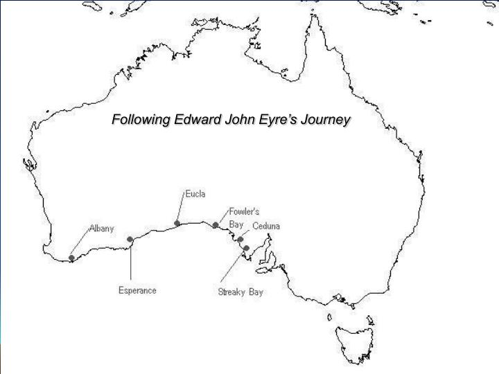 Following Edward John Eyre's Journey
