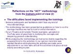 reflections on the act methodology from the trainers point of view 2