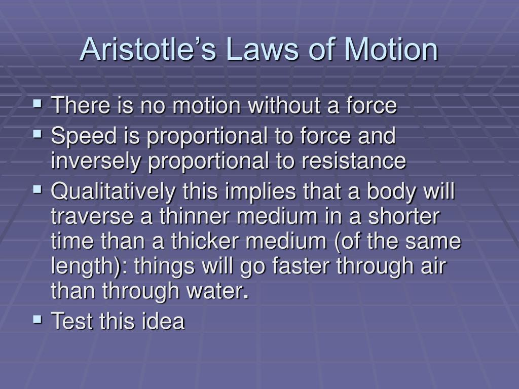 Aristotle's Laws of Motion