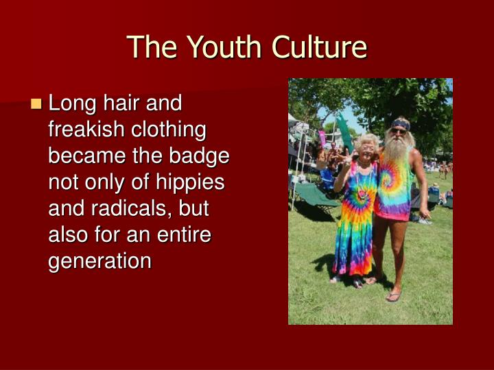 the youth and the culture of