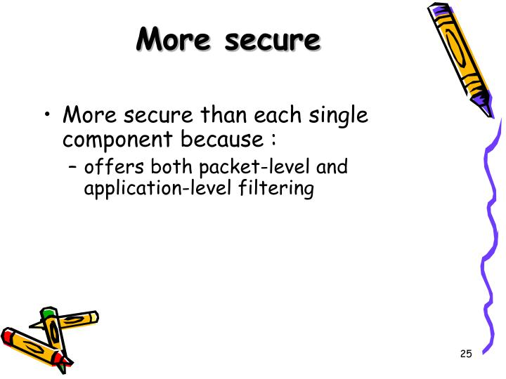 More secure